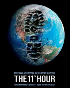 The Eleventh Hour, documental sobre la falta de sostenibilidad.